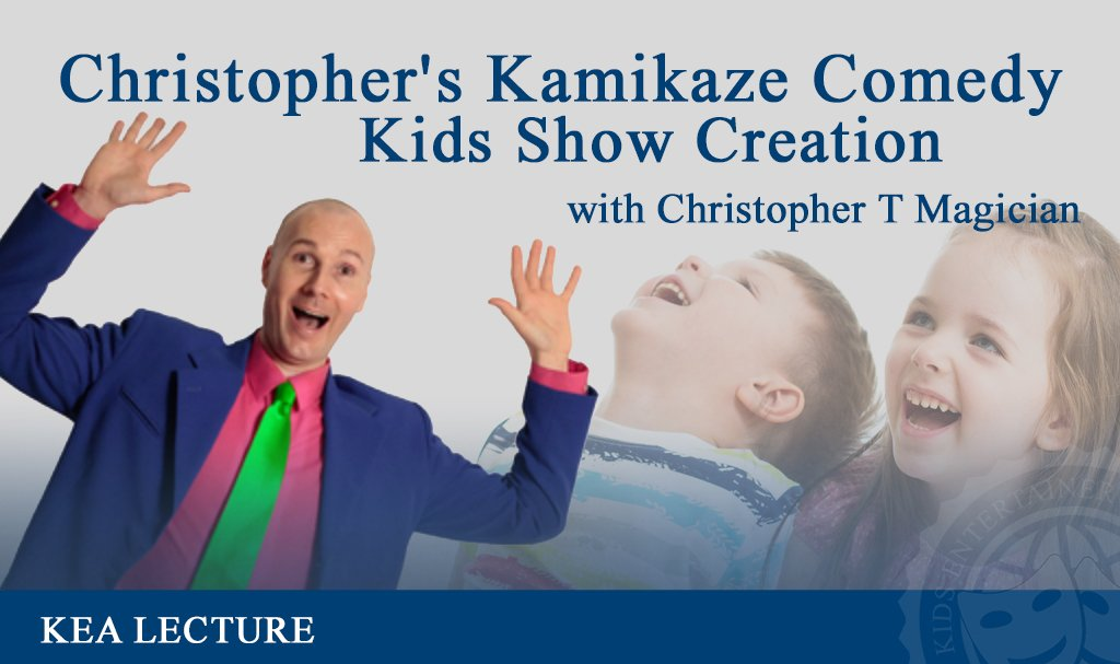 Christopher's Kamikaze Comedy Kids Show Creation with Christopher T. Magician