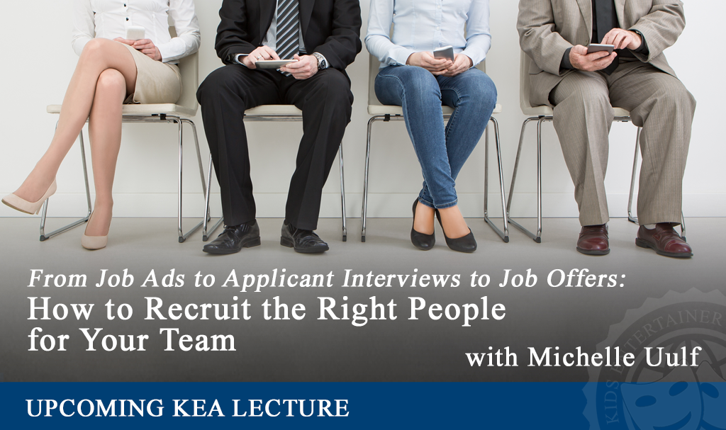 KEA How to Recruit the Right People 1